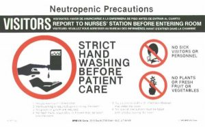 Illness is isolating neutropenic precautions