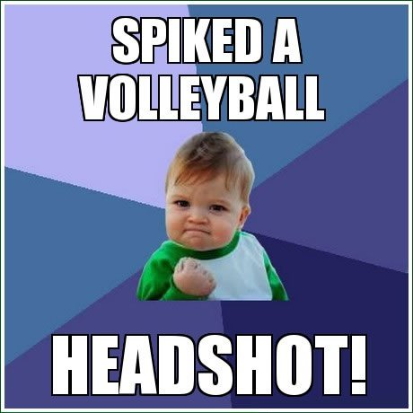 Spiked a Volleyball HEADSHOT