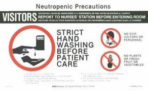 Illness is isolating neutropenic precautions